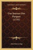 Une Journee Des Parques (1735)