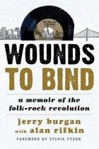 Boek cover Wounds to Bind van Jerry Burgan