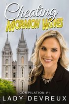 Cheating Mormon Wives, Compilation #1 (Books ONE Through NINE)