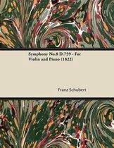 Symphony No.8 D.759 - For Violin and Piano (1822)