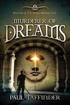 Murderer of Dreams