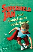 Superheld Jan  -   Superheld Jan en het raadsel van de verdwijnman