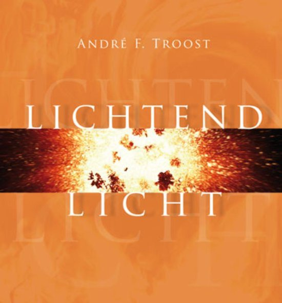 Louterend licht - A.F. Troost |