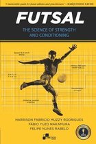 Futsal - The Science of Strength and Conditioning