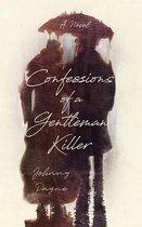 Confessions of a Gentleman Killer