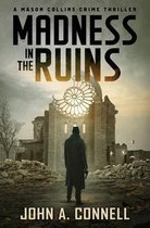 Madness in the Ruins