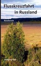 Flusskreuzfahrt in Russland