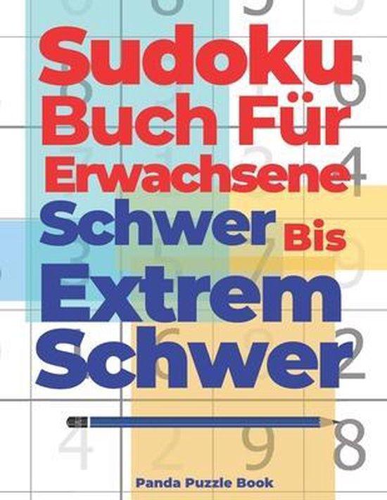 Sudoku Buch Fur Erwachsene Schwer Bis Extrem Schwer