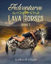 Adventures of the Lava Horses
