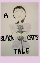 A Black Cat's Tale