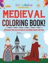 Medieval Coloring Book! Discover This Collection Of Coloring Pages For Kids