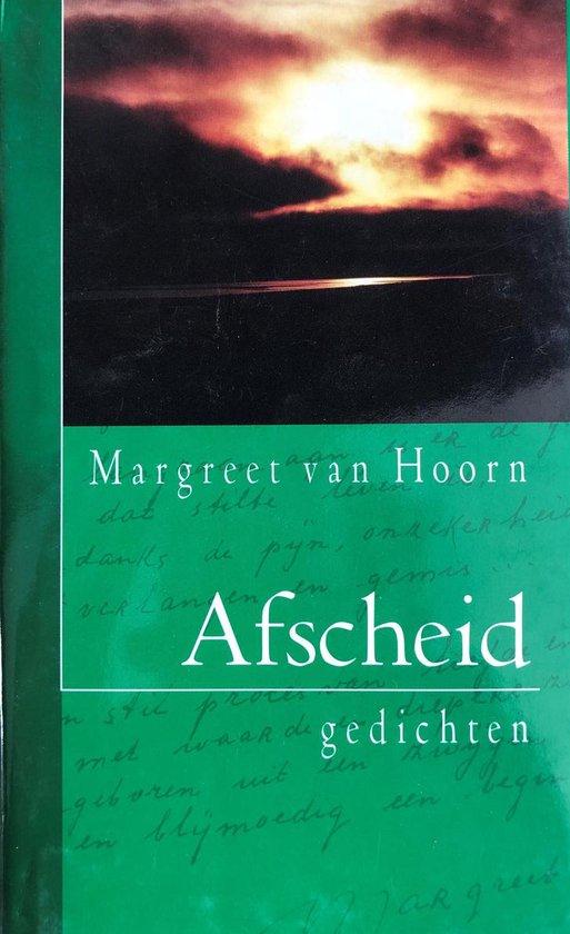 Afscheid - Margreet van Hoorn |
