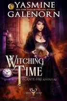 Witching Time: An Ante Fae Adventure