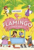 Hôtel Flamingo (Tome 2) - Coup de chaud !