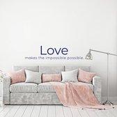 Muursticker Love Makes The Impossible Possible -  Donkerblauw -  80 x 19 cm  - Muursticker4Sale