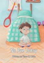 No Fun Today