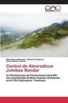 Control de Aleurodicus Juleikae Bondar