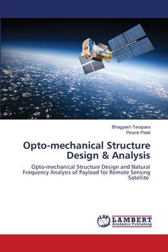 Opto-mechanical Structure Design & Analysis