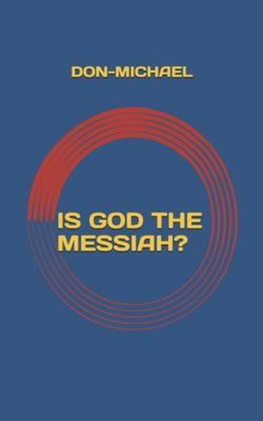 Is God the Messiah?