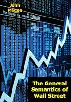 The General Semantics of Wall Street