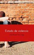 ESTADO DE VIOLENCIA