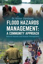 Flood Hazards Management: A COMMUNITY APPROACH