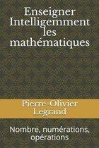 Enseigner Intelligemment les mathematiques