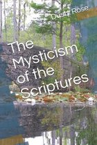 The Mysticism of the Scriptures
