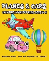 Planes & Cars coloring book for kids Ages 4-8