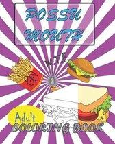 Possu Mouth Adult Coloring Book