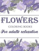 Flowers Coloring Book For Adults Relaxation