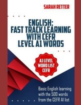English: FAST TRACK LEARNING WITH CEFR LEVEL A1 WORDS