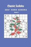 Classic Sudoku: 300+ Hard sudoku Volume 4