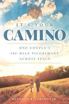 It's Your Camino