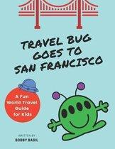 Travel Bug Goes to San Francisco