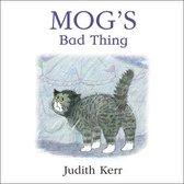 Mog's Bad Thing