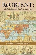 Boek cover ReORIENT van Andre Gunder Frank