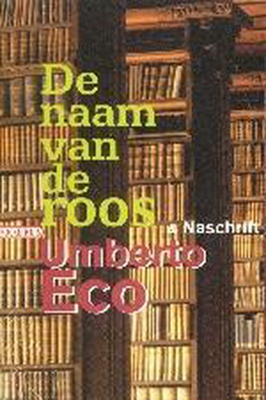 De naam van de roos & naschrift - Umberto Eco pdf epub