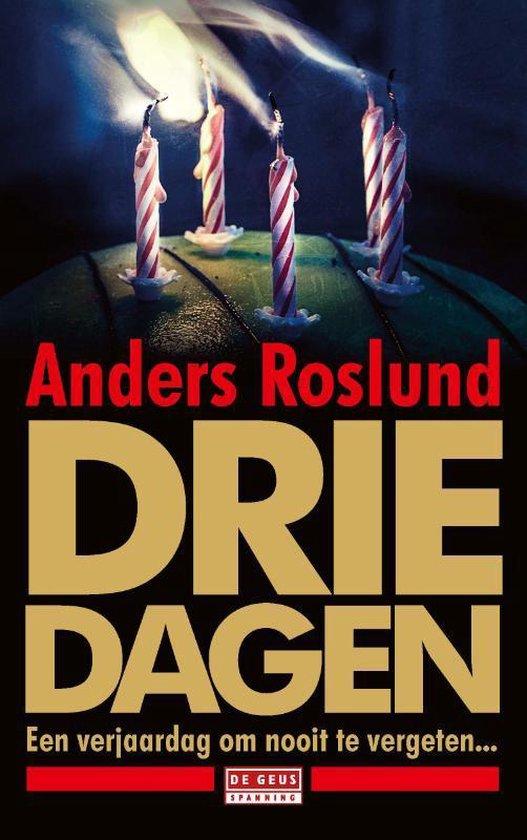 Drie dagen - Anders Roslund   Fthsonline.com