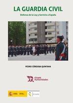 La Guardia Civil defensa de la ley y servicio a España