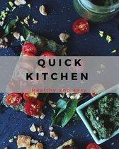 Quick Kitchen