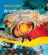 Onder de zeespiegel  -   Anemonvissen en andere koraalrifdieren