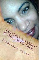 I Deserve to Smile