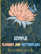 Simple Flowers and Butterflies Coloring Book