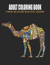 Adult Coloring Book: Stress Relieving Beautiful Designs: I am confident brave and beautiful animals coloring book