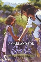 A Garland for Girls: ( illustrated ) Original Classic Novel, Unabridged Classic Edition