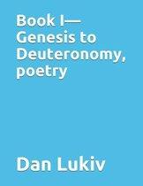 Book I-Genesis to Deuteronomy, poetry