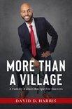 More Than a Village