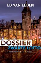 District Noord - Dossier Zwarte Lotto