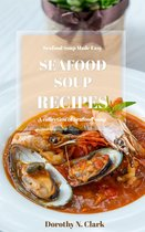 Seafood Soup Recipes